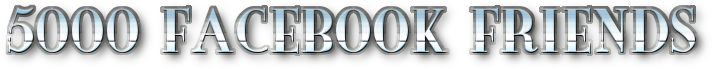 5000 Facebook Friends | Want to know my Secret?